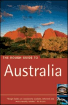AUSTRALIA: ROUGH GUIDE. 6th ed.