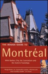 MONTREAL: ROUGH GUIDE. 2nd ed.