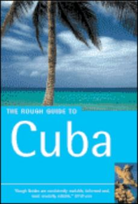 CUBA: ROUGH GUIDE. 3rd ed.