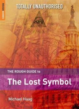ROUGH GUIDE TO THE LOST SYMBOL_THE. (Michael Haa