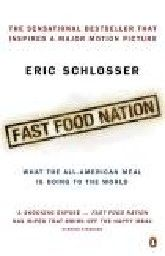 FAST FOOD NATION. (E.Schlosser)