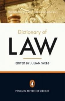 PENGUIN DICTIONARY OF LAW_THE. (Julian Webb)