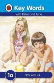 """PLAY WITH US. 1a. """"Key Words"""", /Ladybird/"""