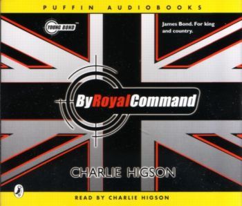 CD: BY ROYAL COMMAND. (Charlie Higson)
