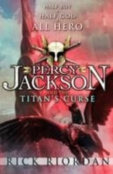 PERCY JACKSON AND THE TITAN`S CURSE. (Rick Riord