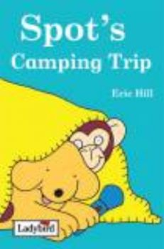 "SPOT`S CAMPING TRIP. ""Story Sticker Book"", ""Lady"