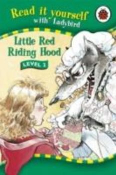 """LITTLE RED RIDING HOOD. Level 2. """"Read It Yourse"""