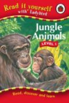 JUNGLE ANIMALS. Level 1. Read It Yourself, /Lady