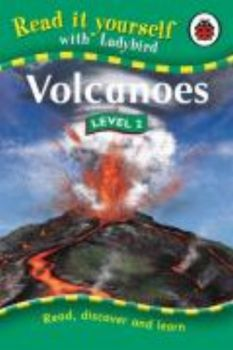 "VOLCANOES. Level 2. ""Read It Yourself"", /Ladybir"