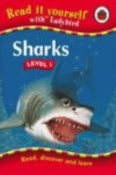 SHARKS. Level 1. Read It Yourself, /Ladybird/