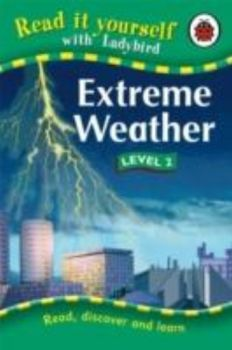 "EXTREME WEATHER. Level 2. ""Read It Yourself"", /L"