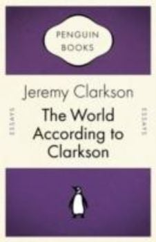 WORLD ACCORDING TO CLARKSON_THE. (J.Clarkson)