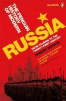 PENGUIN HISTORY OF MODERN RUSSIA_THE: From Tsari