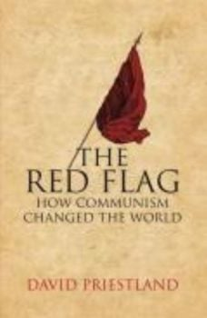 RED FLAG_THE. Comminism and the making of the mo