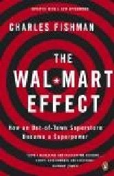 WAL-MART EFFECT_THE. (C.Fishman)