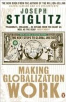 MAKING GLOBALIZATION WORK. (J.Stiglitz)