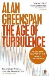 AGE OF TURBULENCE_THE. (Alan Greenspan)