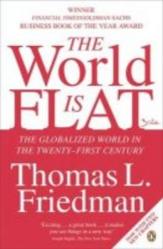 WORLD IS FLAT_THE. The globalized world in the 2