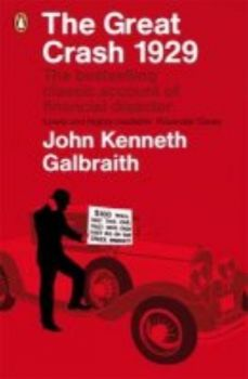 GREAT CRASH 1929_THE. (John Kenneth Galbraith)