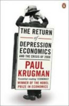 RETURN OF DEPRESSION ECONOMICS AND THE CRISIS OF