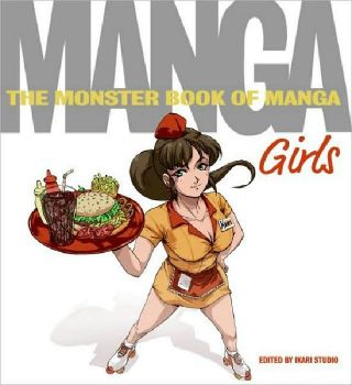 MONSTER BOOK OF MANGA_THE: Girls.