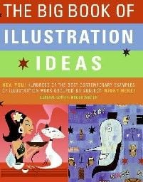 BIG BOOK OF ILLUSTRATION IDEAS_THE. (Roger Walto