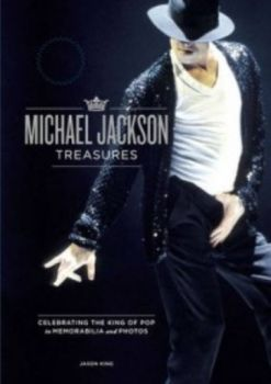 MICHAEL JACKSON TREASURES. Celebrating The King