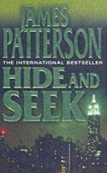 HIDE AND SEEK. (James Patterson)