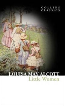"LITTLE WOMEN. ""Collins Classics"""