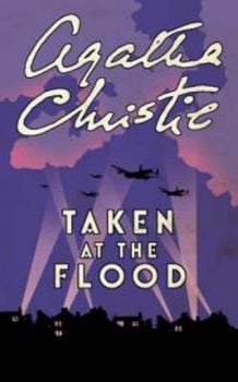 "TAKEN AT THE FLOOD. (Agatha Christie) ""H.C."""