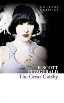 "THE GREAT GATSBY. ""Collins Classics"""