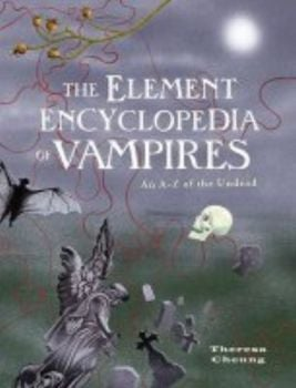 ELEMENT ENCYCLOPEDIA OF VAMPIRES_THE. An A to Z