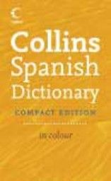 COLLINS SPANISH DICTIONARY. Copmact ed. in colou