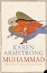 MUHAMMAD: Prophet For Our Time. (K.Armstrong)