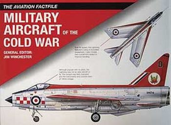 MILITARY AIRCRAFT OF THE COLD WAR. The aviation