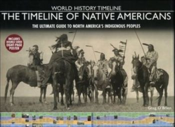 TIMELINE OF NATIVE AMERICANS_THE. The ultimate g