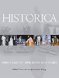HISTORICA: 1000 Years Of Our Lives And Times. HB