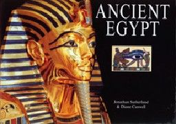 ANCIENT EGYPT. (JSutherland & D.Canwell), HB
