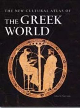 GREEK WORLD_THE: The new cultural atlas. (Tim Co