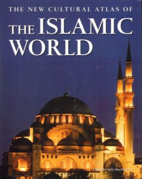 ISLAMIC WORLD_THE: The new cultural atlas. (Sall