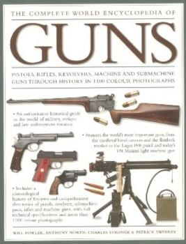 COMPLETE WORLD ENCYCLOPEDIA OF  GUNS_THE. (Will