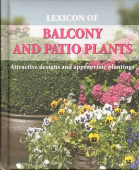 LEXICON OF BALCONY AND PATIO PLANTS.