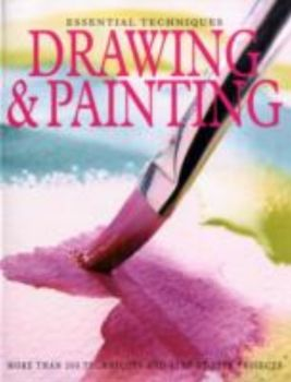 ESSENTIAL TECHNIQUES DRAWING & PAINTING.