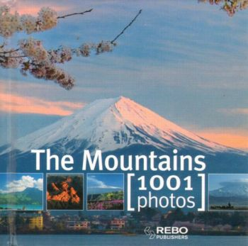 "MOUNTAINS_THE: 1001 Photos. ""REBO"""