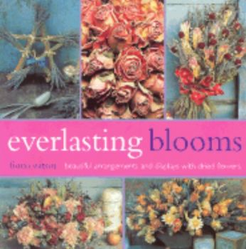 EVERLASTING BLOOMS. Beautiful Arrangements and D