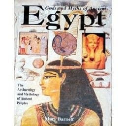 GODS AND MYTHS OF ANCIENT EGYPT. (M.Barnett), PB