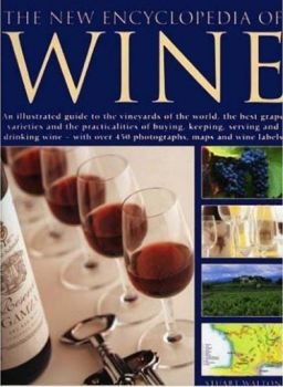 NEW ILLUSTRATED GUIDE TO WINE_THE. (Stuart Walto