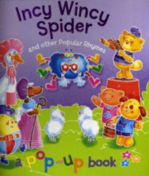 INCY WINCY SPIDER & OTHER POPULAR RHYMES: Pop-up