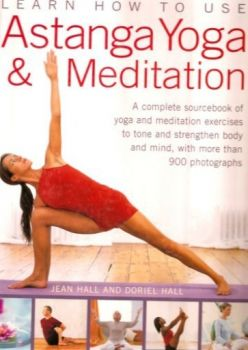 LEARN HOW TO USE ASTANGA YOGA & MEDITATION. (Jea