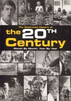 "ILLUSTRATED HISTORY OF THE 20tH CENTURY_AN. ""REB"